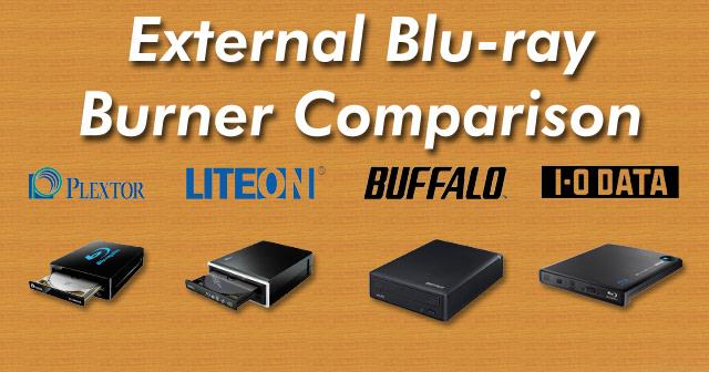 External Blu-ray Burner Comparison Chart