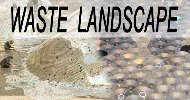 Waste Landscape: A CD Art Exhibit